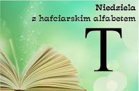 http://misiowyzakatek.blogspot.com/2018/07/niedziela-z-hafciarskim-alfabetem-t.html