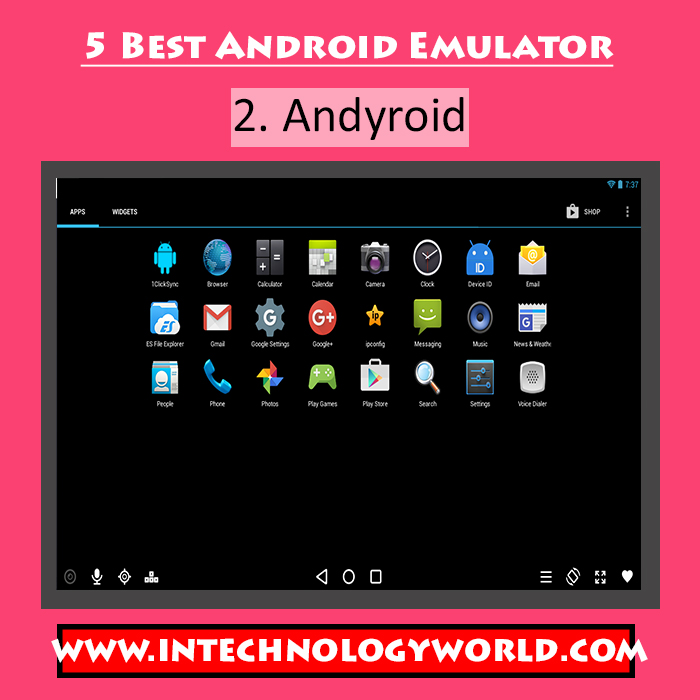 5 Best Android Emulators For PC And Mac - In Technology World