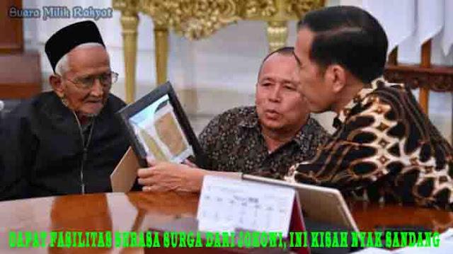 Dapat Fasilitas Serasa Surga Dari Jokowi, Ini Kisah Nyak Sandang