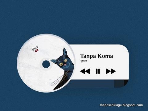 Lirik Lagu Enau Tanpa Koma