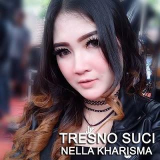 """Lirik Lagu """"Tresno Suci"""" dari Nella Kharisma. Lagu ini diciptakan oleh Dwi Subagio dan masih berupa single yang didistribusikan oleh label DSA Record."""