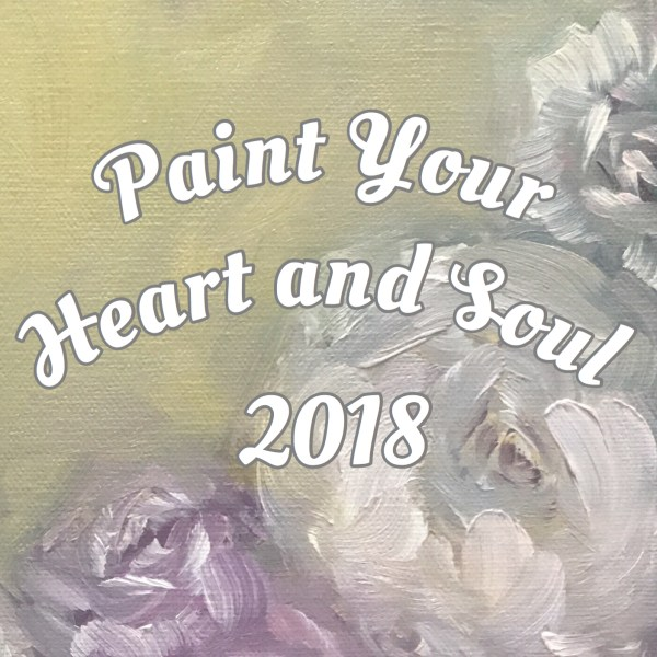 Paint Your Heart And Soul 2018