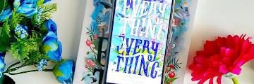 Everything Everything : Buku Young Adult Yang Mengenalkan Penyakit Langka