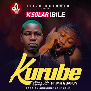 K SOLAR IBILE FT MR GBAFUN KURUBE