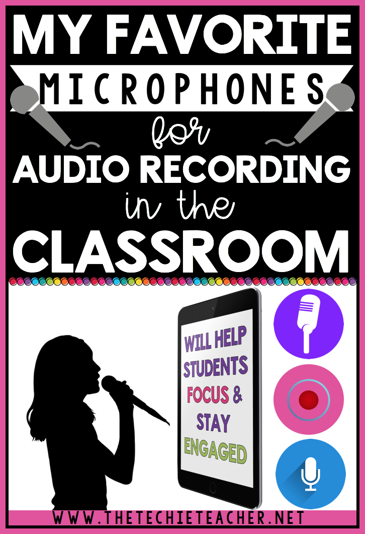 My favorite microphones for audio recording in the classroom. These microphones will work on iPads, tablets, smartphones, Chromebooks, laptops, and desktops. Students will love these fun microphones to use with their digital projects!