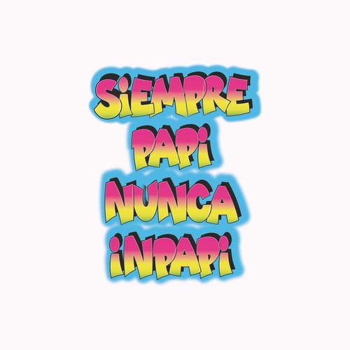 J Balvin & Luigi 21 Plus - Siempre Papi Nunca Inpapi - Single [iTunes Plus AAC M4A]