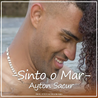 Ayton Sacur - Sinto o Mar