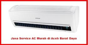 Jasa Service AC Murah di Aceh Barat Daya