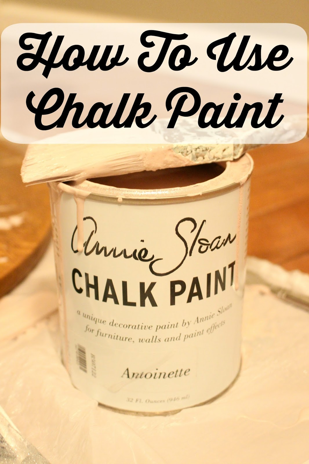 How To Use Chalk Paint - The Glam Farmhouse