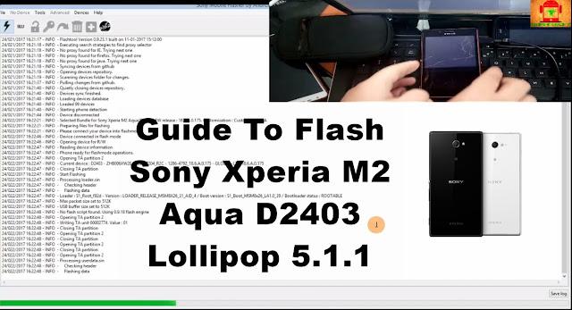 Sony Xperia M2 Aqua D2403 Lollipop 5.1.1 Tested Firmware