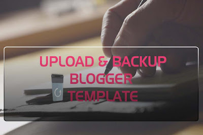 Template Backup and Upload Guide