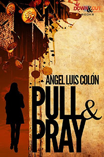 https://www.amazon.com/Pull-Pray-Angel-Luis-Col%C3%B3n-ebook/dp/B07D6XGLN3/ref=sr_1_sc_1?ie=UTF8&qid=1532702368&sr=8-1-spell&keywords=pulll+and+pray+angle+colon