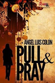 https://www.amazon.com/Pull-Pray-Angel-Luis-Col%C3%B3n-ebook/dp/B07D6XGLN3/ref=sr_1_sc_1?ie=UTF8&qid=1532702368&sr=8-1-spell&keywords=pulll+and+pray+angle+colon