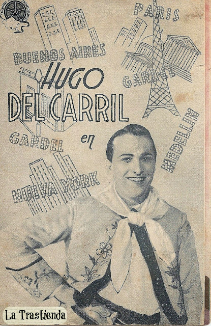 Programa de Cine - La Vida de Carlos Gardel - Hugo del Carril - Delia Garcés