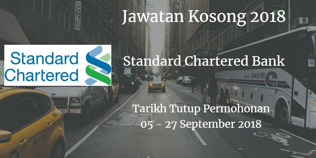 Jawatan Kosong Standard Chartered Bank 05 - 27 September 2018