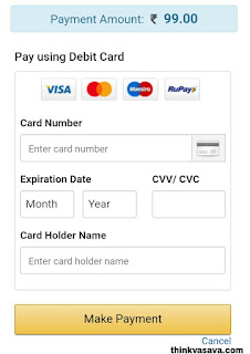 Debit card numbre, expiry date , cvv numbre and card account holder name enter kare fir make payment pe click kare
