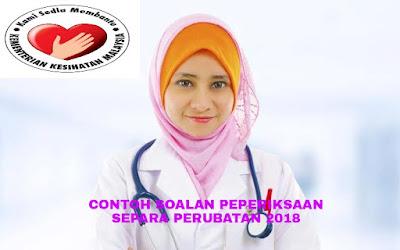 Contoh Soalan Peperiksaan Separa Perubatan Edisi September 2018