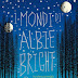 I MONDI DI ALBIE BRIGHT di Christopher Edge
