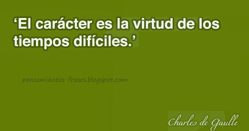 Frases Célebres El Carácter Charles De Gaulle