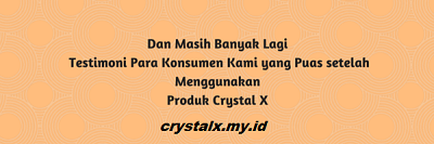 Testimoni Crystal X Asli Murah nasa original