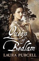 Book cover of Queen of Bedlam by Laura Purcell