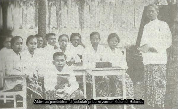 Aktivitas pendidikan di sekolah pribumi zaman Kolonial Belanda