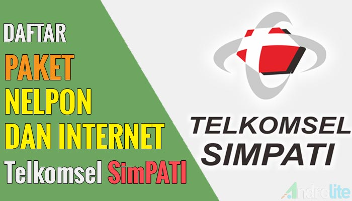 Daftar Harga Paket Nelpon dan Internet Murah Telkomsel SimPATI Terbaru 2019