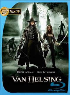 Van Helsing El Cazador de Monstruos 2004 HD [1080p] Latino [GoogleDrive] DizonHD