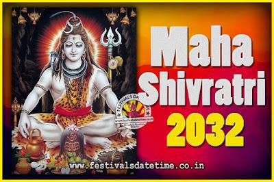 2032 Maha Shivaratri Puja Date & Time, 2032 Maha Shivaratri Pooja Calendar