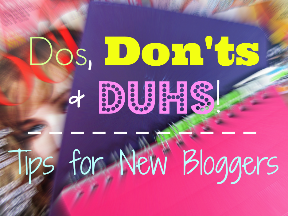 dos-don'ts-duhs-tips-for-new-bloggers