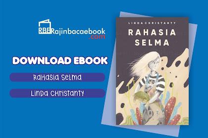 Download Ebook Linda Christanty - Rahasia Selma: Kumpulan Cerita Pdf