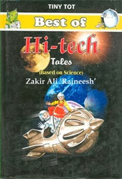 Best of Hi-tech Tales by Zakir Ali Rajnish