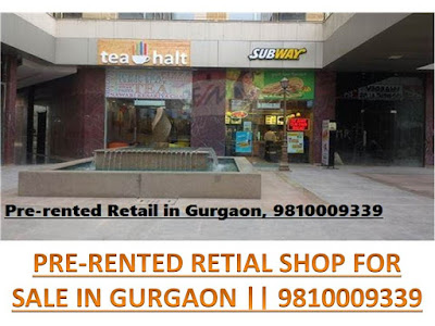 pre-leased retail shop for sale in gurgaon,