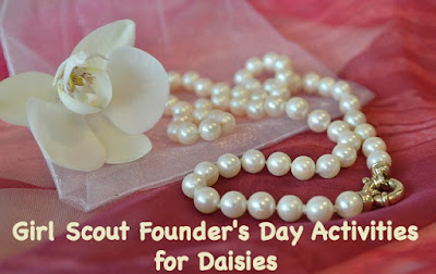 Girl Scout Founder's Day Activities for Daisy Scouts