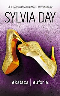"""""""Ekstaza, euforia"""" Sylvia Day"""