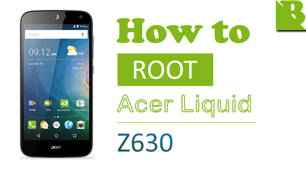 How To Root Acer Liquid Z630 (T03) And Install TWRP Recovery