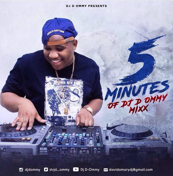 Mix | Dj D-Ommy-5 Minutes Of Dj D-Ommy - Mapambano