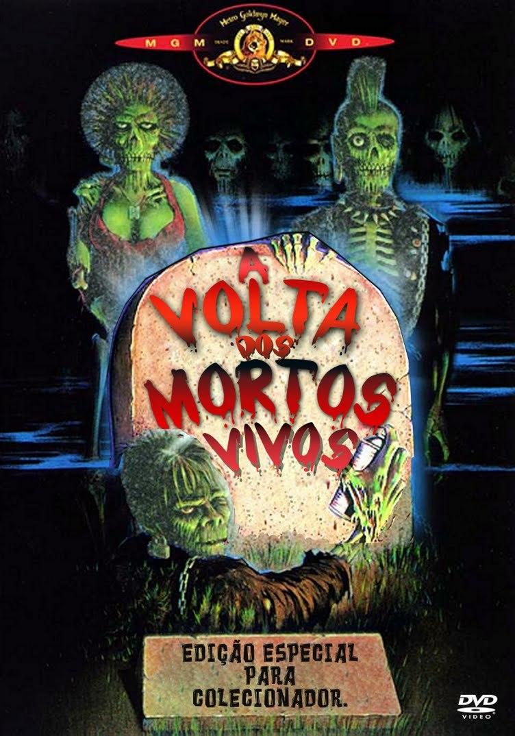 Filme Mortos Vivos for blog do teimoso: a volta dos mortos vivos (1985) - dvd-r