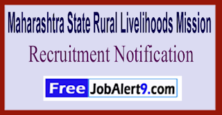 MSRLM Maharashtra State Rural Livelihoods Mission Recruitment Notification 2017 Last Date 04-06-2017