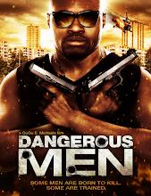 Dangerous Men (2014)