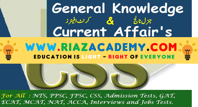 General Knowledge MCQs with Answers For NTS, FPSC, PPSC, CSS