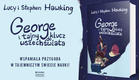 George i tajny klucz do wszechświata Stephen Hawking, Lucy Hawking