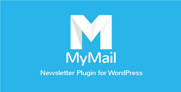 Free Download MyMail V2.0.30 - Email Newsletter Plugin for WordPress