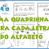 UMA QUADRINHA PARA CADA LETRA - UMA FORMA GOSTOSA DE APRENDER! - ALFABETIZAÇÃO