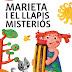Marieta i el llapis misteriós, hora del conte amb Anna Miñana