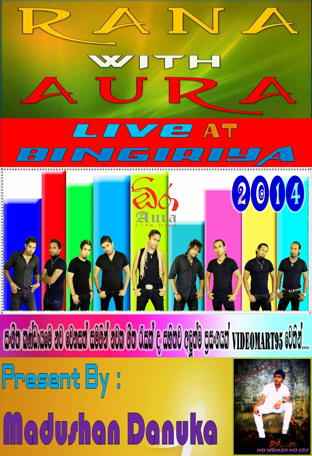 RANA WITH AURA LIVE AT BINGIRIYA 2014