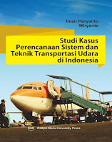 Studi Kasus Perencanaan Sistem Dan Teknik Transportasi Udara Di Indonesia