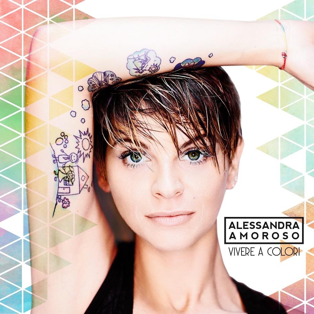 Vivere a colori - Alessandra Amoroso: testo, video e traduzione