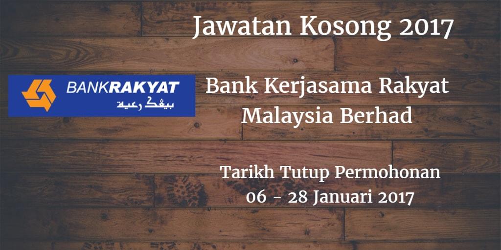 Jawatan Kosong Bank Rakyat 06 - 28 Januari 2017