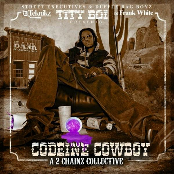 TIty Boi aka 2 Chainz - Codeine Cowboy (A 2 Chainz Collective) Cover